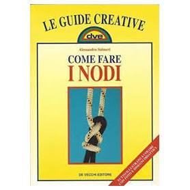 Come fare i nodi (Le guide creative)